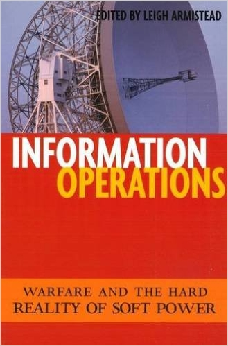 "Book cover for ""Information Operations"" by Leigh Armistead"